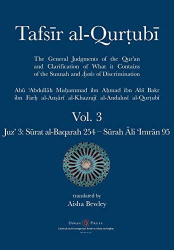 Tafsir al-Qurtubi Vol. 3: Juz' 3: Surat al-Baqarah 253 - Surah Ali 'Imran 95