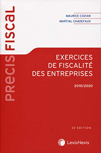 Exercices de fiscalité des entreprises 2019-2020 par Maurice Cozian,Martial Chadefaux