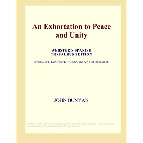 An Exhortation to Peace and Unity (Webster's Spanish Thesaurus Edition)