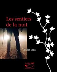 Les sentiers de la nuit par Gilles Vidal
