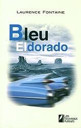 Bleu Eldorado Grand prix du roman d'évasion