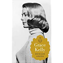 Grace Kelly / High Society: The Life of Grace Kelly