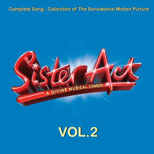 Sister Act Compilation: Vol. 2 - Sister Act 2