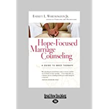 Hope-Focused Marriage Counseling: A Guide to Brief Therapy (Large Print 16pt)