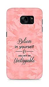 AMEZ believe in yourself and you will be unstoppable Back Cover For Samsung Galaxy S7