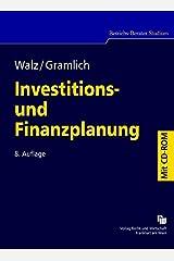 Investitions- und Finanzplanung: Eine Einführung in finanzwirtschaftliche Entscheidungen unter Sicherheit (Betriebs-Berater Studium) Gebundene Ausgabe