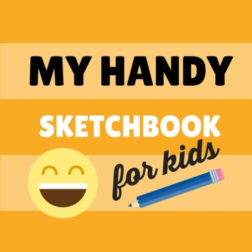 my-handy-sketchbook-for-kids-orange-jello-100-blank-pages-large-85-x-85-in