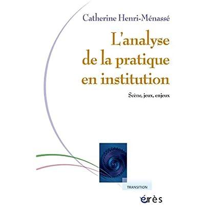 Analyse de la pratique en institution (Transition)