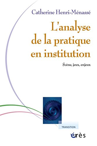 Analyse de la pratique en institution (Transition)