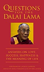 Questions for the Dalai Lama: Answers on Love, Success, Happiness, & the Meaning of Life