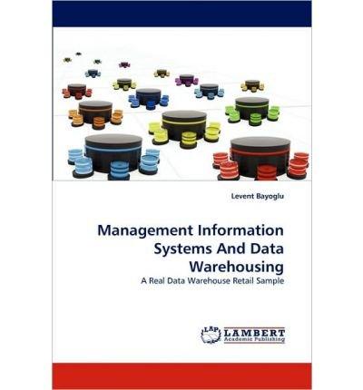 [(Management Information Systems and Data Warehousing )] [Author: Levent Bayoglu] [May-2010] par Levent Bayoglu