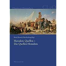 Herodots Quellen - Die Quellen Herodots (Classica et Orientalia)