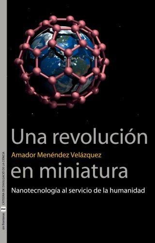 Una Revolución En Miniatura (Sin Fronteras) por Amador Menéndez Velázquez