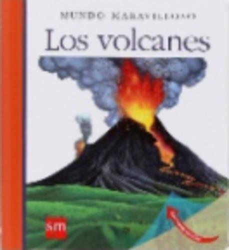 Mundo Maravilloso: Los Volcanes por Sylvaine Peyrols