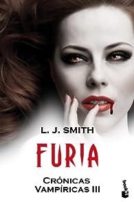 Furia: Crónicas vampíricas III par  L. J. Smith