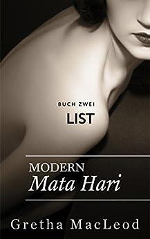 List: Spionagethriller (Modern Mata Hari 2) von [MacLeod, Gretha]