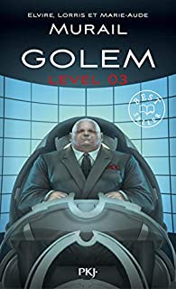 Golem level 3 par Elvire Murail