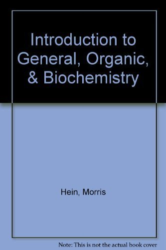 Introduction to General, Organic, and Biochemistry 10th Binder edition by Hein, Morris, Pattison, Scott, Arena, Susan, Best, Leo R. (2010) Loose Leaf
