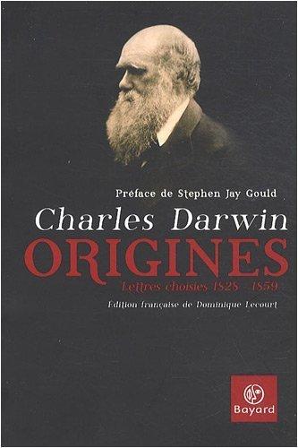 Origines : Lettres choisies 1828-1859 de Charles Darwin (12 février 2009) Broché