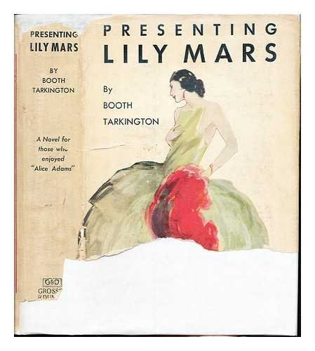 Presenting Lily Mars / by Booth Tarkington