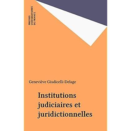 Institutions judiciaires et juridictionnelles (Droit fondamental)
