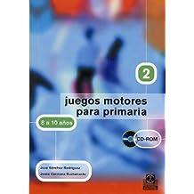 JUEGOS MOTORES PARA PRIMARIA -8 a 10 años- (Libro+CD) (Educación Física/Pedagogía/Juegos) - 9788480197984