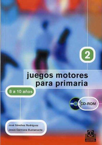 JUEGOS MOTORES PARA PRIMARIA -8 a 10 años- (Libro+CD) (Educación Física / Pedagogía / Juegos) - 9788480197984