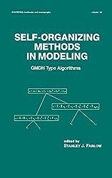 Self-Organizing Methods in Modeling: Gmdh Type Algorithms (Statistics: Textbooks and Monographs)