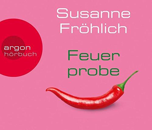 Buchseite und Rezensionen zu 'Feuerprobe' von Susanne Fröhlich