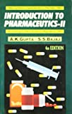 Introduction to Pharmaceutics, Vol.II (According to the Education Regulation 1991)