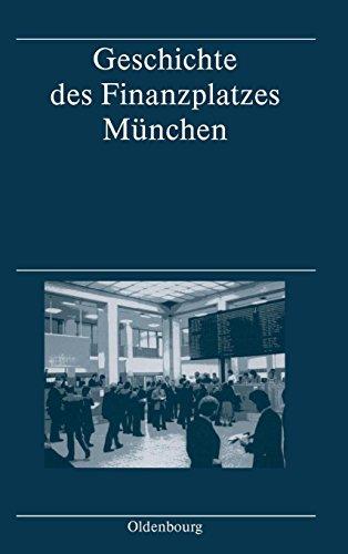 Geschichte des Finanzplatzes München
