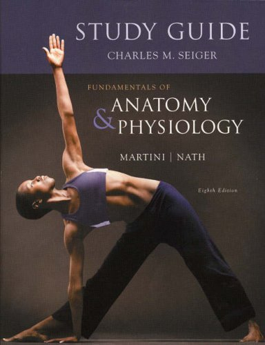 Study Guide for Fundamentals of Anatomy & Physiology by Frederic H. Martini (2008-06-16)