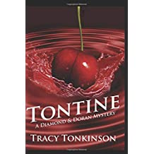 Tontine: A Diamond & Doran Mystery (The Diamond & Doran Mysteries)