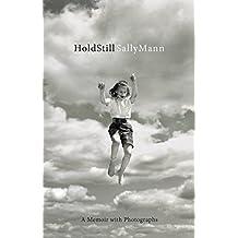 Hold Still: A Memoir with Photographs (English Edition)