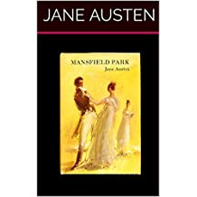 Mansfield Park (Illustrated): Classic Edition (English Edition)