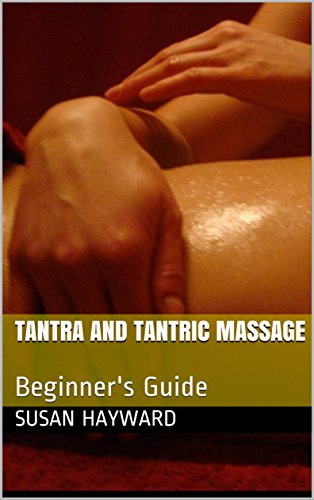 tantra-and-tantric-massage-beginners-guide-english-edition