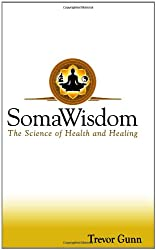 SomaWisdom - The Science of Health & Healing