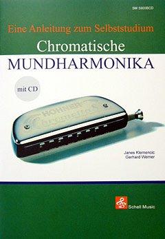 CHROMATISCHE MUNDHARMONIKA - arrangiert für Mundharmonika - mit CD [Noten / Sheetmusic] Komponist: KLEMENCIC JANES + WERNER GERHARD