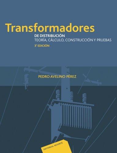 Transformadores de distribución 3ª edición por P. Avelino Pérez