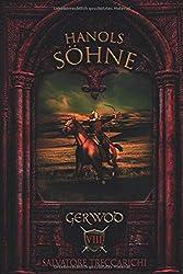 Gerwod VIII: Hanols Söhne (Gerwod-Serie, Band 8)