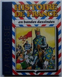 Histoire de France en bandes dessinees / de hugues capet a bouvines de Collectif ( 8 mars 1999 )