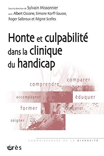 Honte et culpabilité dans la clinique du handicap par Sylvain Missonnier, Collectif