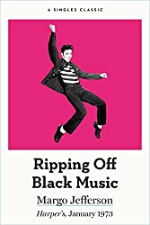 Ripping Off Black Music (Singles Classic) (English Edition)