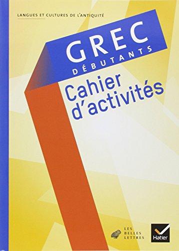 Grec débutants : Cahier d'activités