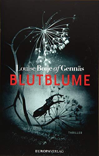 Buchseite und Rezensionen zu 'Blutblume' von Louise Boije af Gennäs