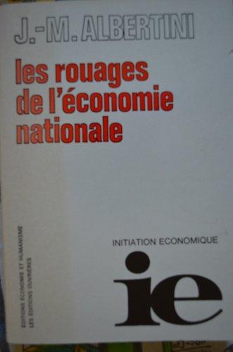 J.-M. Albertini, avec le concours de A. Krver, L. Turin, F. Lerouge. Les Rouages de l'conomie nationale : . 2e dition