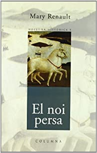 El Noi Persa par  Mary Renault
