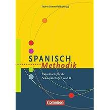 Fachmethodik: Spanisch-Methodik: Handbuch für die Sekundarstufe I und II