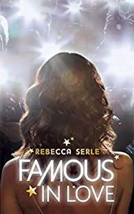 Famous in love par Rebecca Serle