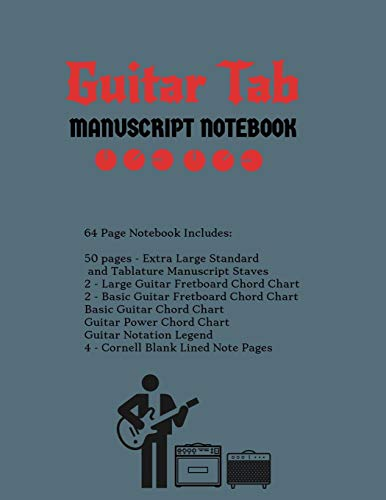 Guitar Tab Manuscript Notebook: Extra Large Standard & Tablature Staves w/ Basic Chord Charts, Power Chord Charts, Guitar Fretboard Chord Charts, ... Cornell blank lined note pages music journal (Basic Guitar Chord Chart)